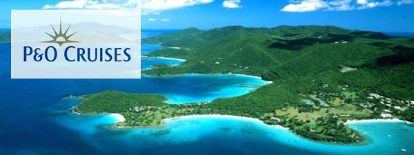 P&O Cruises Exotic and Caribbean Deals