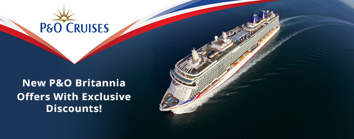 New P Amp O Britannia Offers With Exclusive Discounts